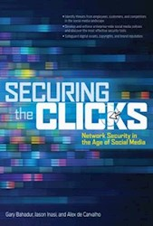 Libro Securing the Clicks Network Security in the Age of Social Media