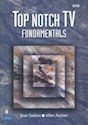 TOP NOTCH TV DVD FUNDAMENTALS