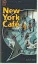 NEW YORK CAFE (OXFORD BOOKWORMS LEVEL STARTERS)