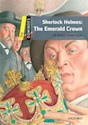 SHERLOCK HOLMES THE EMERALD CROWN (OXFORD DOMINOES LEVEL 1) (WITH CD MULTIROM)