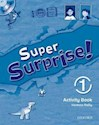 SUPER SURPRISE 1 ACTIVITY BOOK (WITH MULTI ROM)
