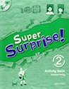 SUPER SURPRISE 2 ACTIVITY BOOK (WITH MULTI ROM)