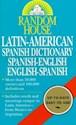 RANDOM HOUSE LATIN AMERICAN SPANISH DICTIONARY SPANISH