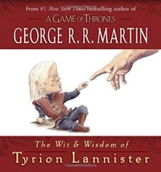 Libro WIT & WISDOM OF TYRION LANNISTER, THE - A GAME OF THRONES
