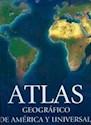 ATLAS GEOGRAFICO DE AMERICA Y UNIVERSAL CON CD (CARTONE  )