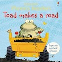 TOAD MAKES A ROAD (USBORNE PHONICS READERS)