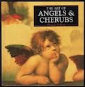 ANGELS & CHERUBS THE ART OF ANGELS & CHERUBS