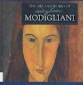MODIGLIANI THE LIFE AND WORKS OF MODIGLIANI (CARTONE) (  INGLES)