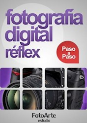 Libro Fotografía Digital Réflex paso a paso