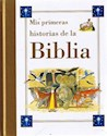MIS PRIMERAS HISTORIAS DE LA BIBLIA (CARTONE)