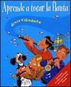 APRENDE A TOCAR LA FLAUTA DIVIRTIENDOTE C/FLAUTA (LIBRO  MAS)