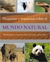 PREGUNTAS Y RESPUESTAS SOBRE EL MUNDO NATURAL (CARTONE)