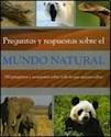 PREGUNTAS Y RESPUESTAS SOBRE EL MUNDO NATURAL (MINI ENCICLOPEDIA)