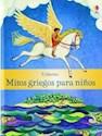 Libro MITOS GRIEGOS PARA NIÑOS (CARTONE)