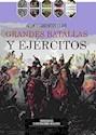 GRANDES BATALLAS Y EJERCITOS (ACONTECIMIENTOS CLAVE) (ILUSTRADO) (CARTONE)