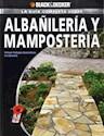 GUIA COMPLETA SOBRE ALBAÑILERIA Y MAMPOSTERIA (INCLUYE TRABAJOS DECORATIVOS EN CONCRETO)