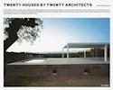 TWENTY HOUSES BY TWENTY ARCHITECTS (RUSTICO)