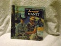 MANET THE LIFE AND WORKS OF EDOUARD MANET (CARTONE) (INGLES)