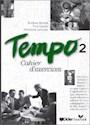 TEMPO 2 CAHIER D'EXERCICES