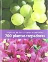 700 PLANTAS TREPARADORAS PLANTAS DE LOS VIVEROS ESPAÑOLES (ILUSTRADO) (CARTONE)