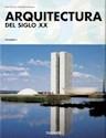 ARQUITECTURA DEL SIGLO XX (2 TOMOS) [25 ANIVERSARIO] (CARTONE)