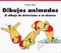 DIBUJOS ANIMADOS EL DIBUJO DE HISTORIETAS A SU ALCANCE