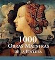 1000 OBRAS MAESTRAS DE LA PINTURA (CARTONE)
