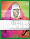 Libro MARIO TESTINO: PRIVATE VIEW