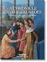 A CHRONICLE OF THE CRUSADES (BIBLIOTHECA UNIVERSALIS) (CARTONE)