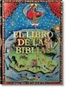 LIBRO DE LAS BIBLIAS (BIBLIAS ILUMINADAS MAS BELLAS DE LA EDAD MEDIA) (ILUSTRADO) (CARTONE)