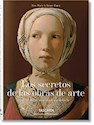 SECRETOS DE LAS OBRAS DE ARTE 100 OBRAS MAESTRAS EN DETALLE (ILUSTRADO) (CARTONE)