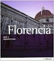 FLORENCIA ARTE Y ARQUITECTURA (RUSTICA)