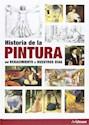 HISTORIA DE LA PINTURA DEL RENACIMIENTO A NUESTROS DIAS (ILUSTRADO) (CARTONE)