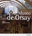 MUSEO DE ORSAY ARTE Y ARQUITECTURA (RUSTICA)