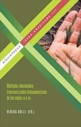 Libro Múltiples identidades. Literatura judeo-latinoamericana de los siglos XX y XXI