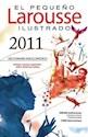 PEQUEÐO LAROUSSE ILUSTRADO 2011 (CARTONE)