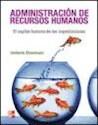 ADMINISTRACION DE RECURSOS HUMANOS EL CAPITAL HUMANO DE  LAS ORGANIZACIONES (9 EDICION) (RUSTICA)