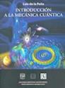 INTRODUCCION A LA MECANICA CUANTICA (RUSTICA)