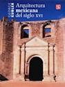 ARQUITECTURA MEXICANA DEL SIGLO XVI (RUSTICO)