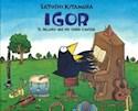 Libro Igor: El Pajaro Que No Sabia Cantar