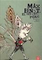 Libro Max Ernst, El Hombre Pajaro