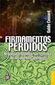 FIRMAMENTOS PERDIDOS ARQUEOASTRONOMIA LAS ESTRELLAS DE LOS PUEBLOS ARGENTINOS (BREVIARIOS 586) (RUST