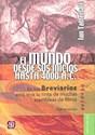 MUNDO DESDE SUS INICIOS HASTA 4000 A.C (COLECCION BREVIARIOS 589) (POCKET)