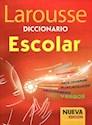 DICCIONARIO LAROUSSE ESCOLAR (NUEVA EDICION) (RUSTICA)