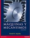 MAQUINAS Y MECANISMOS (4 EDICION)