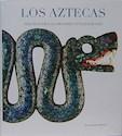 AZTECAS TESOROS DE LAS GRANDES CIVILIZACIONES (ILUSTRADO) (CARTONE)