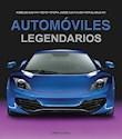 AUTOMOVILES LEGENDARIOS MODELOS QUE HAN HECHO HISTORIA (ILUSTRADO) (CARTONE)
