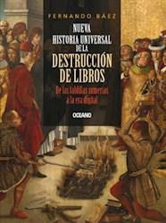 Libro Nueva historia universal de la destrucción de libros