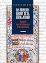 PRIMEROS LIBROS DE LA HUMANIDAD EL MUNDO ANTES DE LA IMPRENTA Y EL LIBRO ELECTRONICO (RUSTICO)