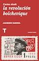 CARTAS DESDE LA REVOLUCION BOLCHEVIQUE (COLECCION TURNER NOEMA) (RUSTICA)